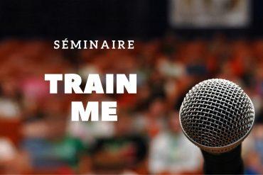 Séminaire Train Me